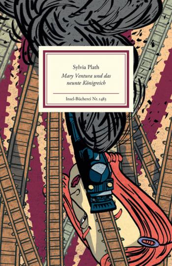 Sylvia Plath. Mary Ventura und das neunte Königreich.