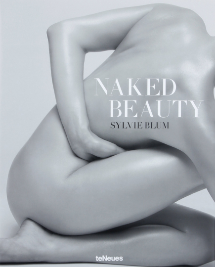 Sylvie Blum. Naked Beauty.