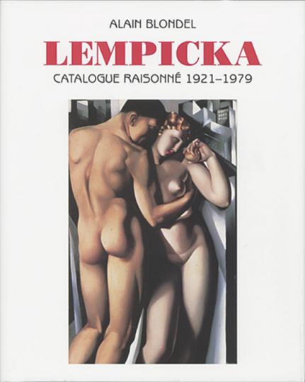 Tamara de Lempicka - Catalogue Raisonné