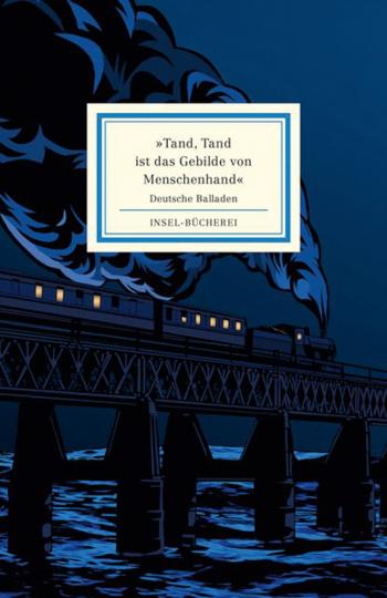 Tand, Tand ist das Gebilde von Menschenhand. Deutsche Balladen.