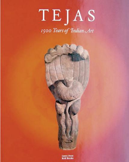 Tejas. Eternal Energy. 1500 Jahre Kunst aus Indien.