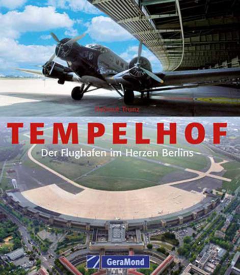 Tempelhof. Flughafen im Herzen Berlins.