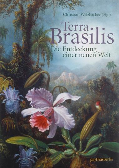 Terra Brasilis. Die Entdeckung einer neuen Welt.