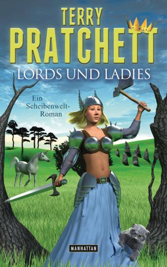 Terry Pratchett. Lords und Ladies. Ein Scheibenwelt-Roman.