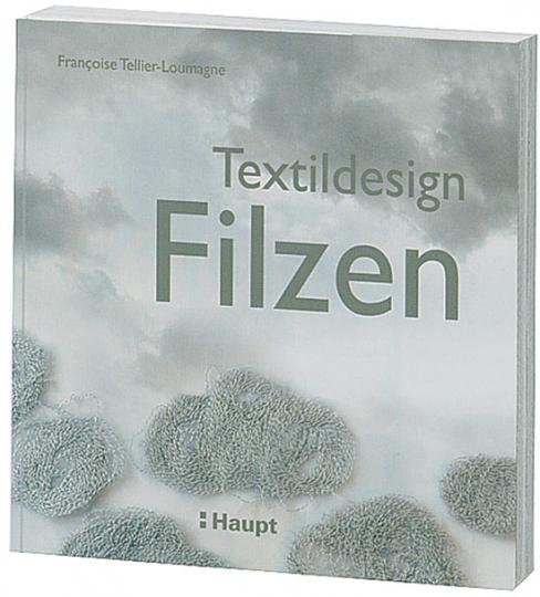 Textildesign Filzen. Inspirationen aus der Natur.
