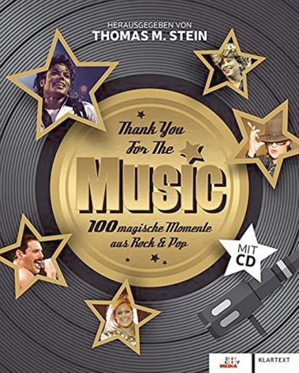 Thank You For The Music - 100 magische Momente aus Rock & Pop