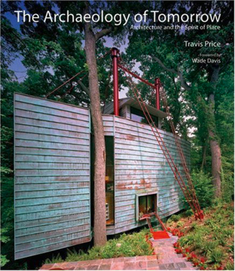 The Archaeology of Tomorrow. Architektur und der Esprit eines Ortes.