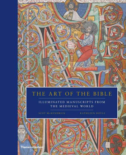 The Art of the Bible. Illuminated Manuscripts from the Medieval World. Die Kunst der Bibel. Illuminierte Manuskripte des Mittelalters.