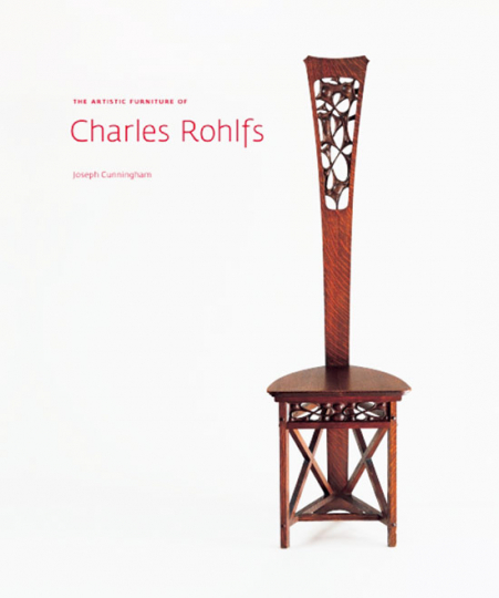The Artistic Furniture of Charles Rohlfs.