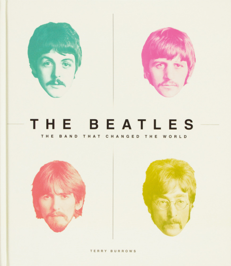 The Beatles. The Band that changed the World.