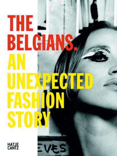 The Belgians. An Unexpected Fashion Story.