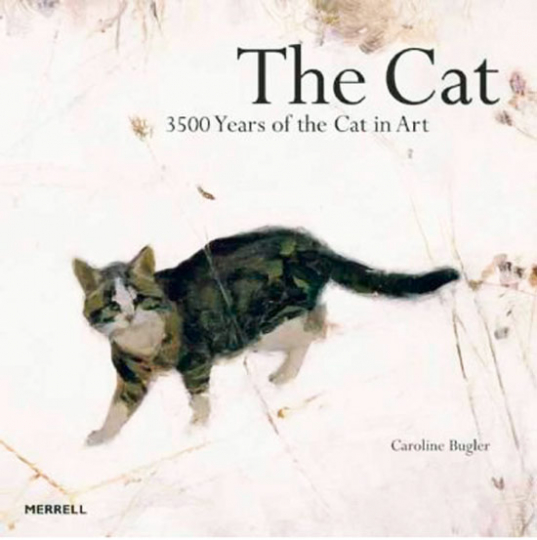 The Cat 3500 Years of the Cat in Art.