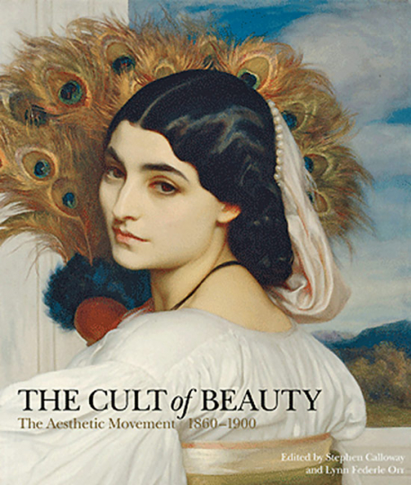 The Cult of Beauty. The Aesthetic Movement 1860-1900.
