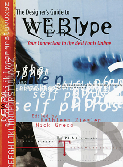 The Designer's Guide to Webtype - Your Connection to the Best Fonts Online