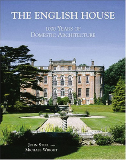 The English House. 1000 Years of Domestic Architecture .