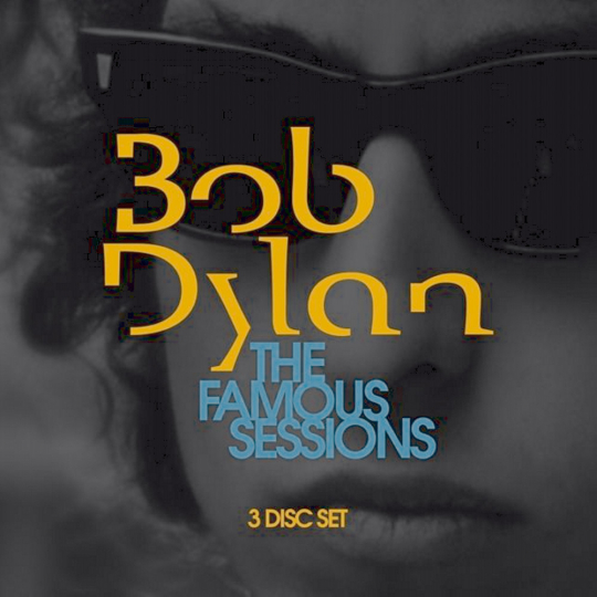 Bob Dylan. The Famous Sessions. 3 CDs.