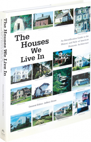 The Houses We Live In. An Identification Guide to the History and Style of American Domestic Architecture.