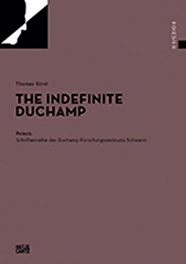 The Indefinite Duchamp.