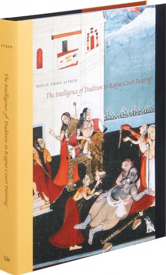 The Intelligence of Tradition in Rajput Court Painting. Malerei an den Höfen der Rajputen.