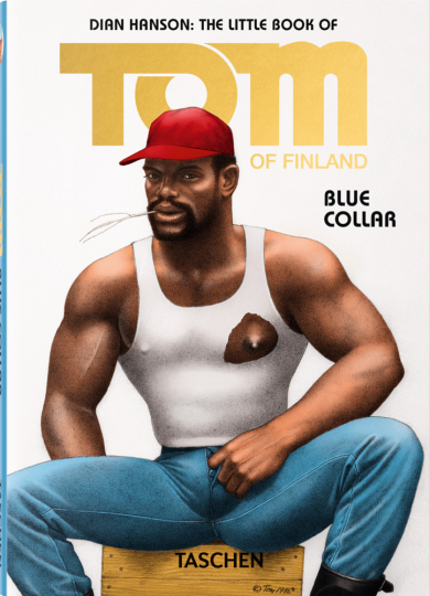 The Little Book of Tom of Finland: Blue Collar.