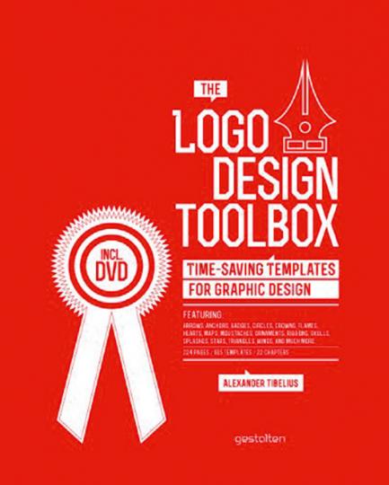 The Logo Design Toolbox. Zeitsparende Vorlagen für Grafikdesign. Buch mit DVD.