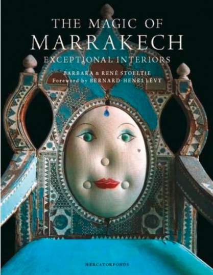 The Magic of Marrakech. Außergewöhnliche Interieurs.