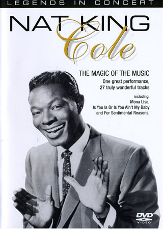 Nat King Cole. The Magic of the Music. DVD.