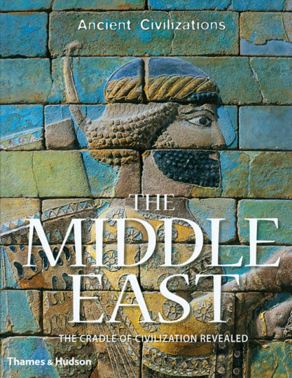 The Middle East. The Cradle of Civilization Revealed.