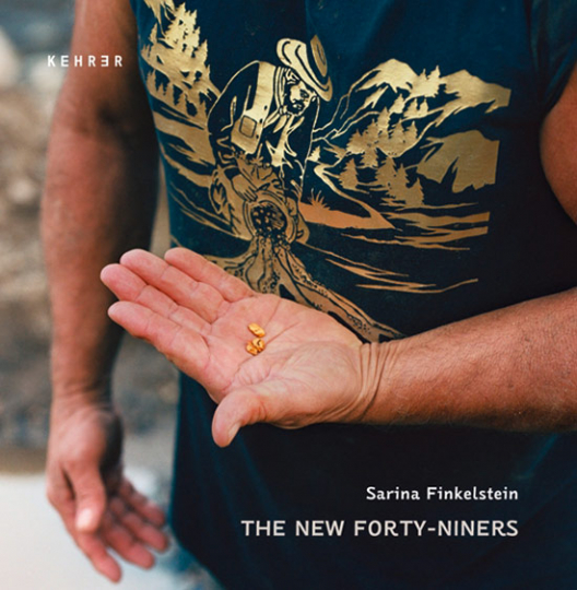 The New Forty-Niners. Fotografien.