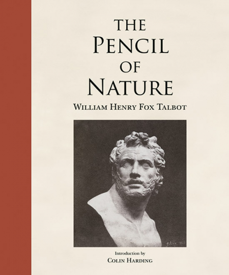The Pencil of Nature. William Henry Fox Talbot.