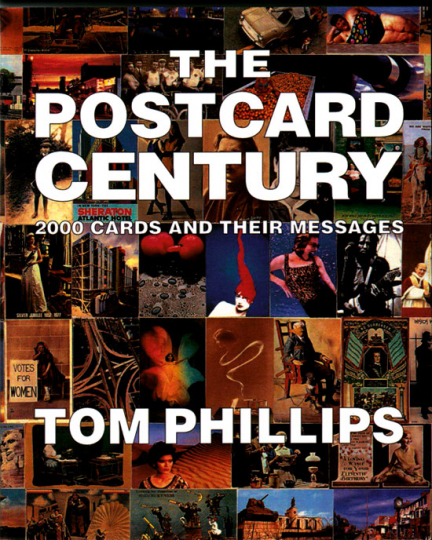 The Postcard Century. 2000 Cards and Their Messages.