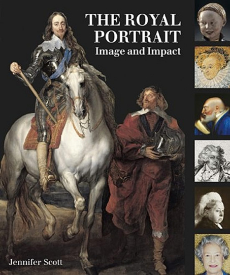 The Royal Portrait. Image and Impact.