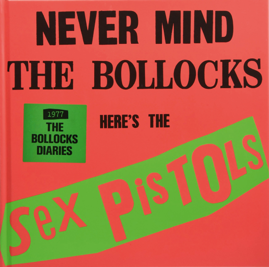 The Sex Pistols 1977. The Bollocks Diaries.