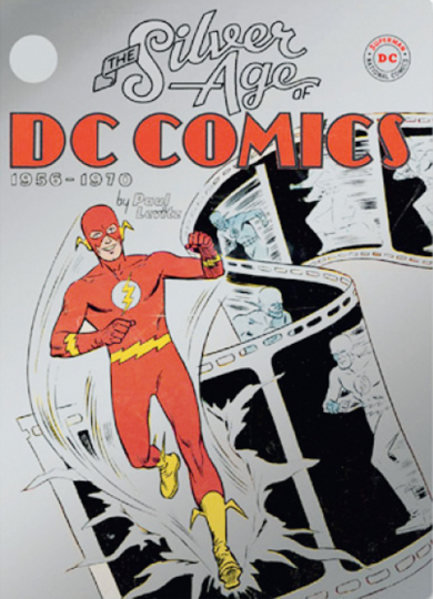 The Silver Age of DC Comics.