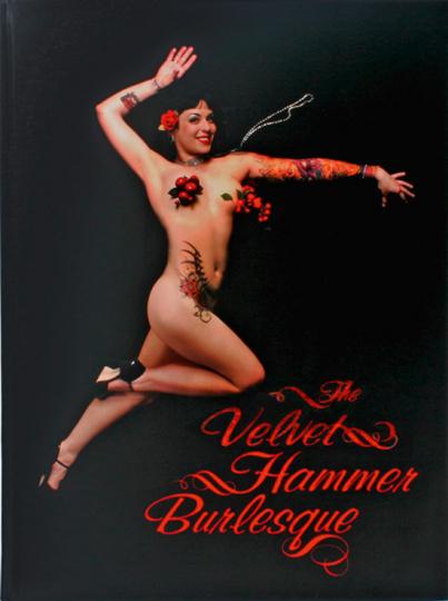 The Velvet Hammer Burlesque. Portraits eines Ensembles.
