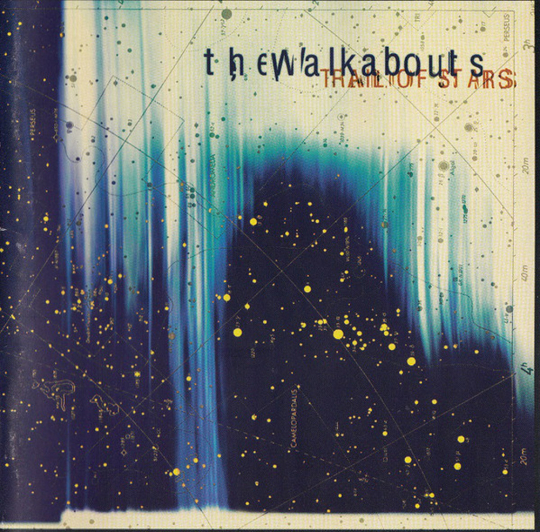 The Walkabouts. Trail Of Stars. CD.