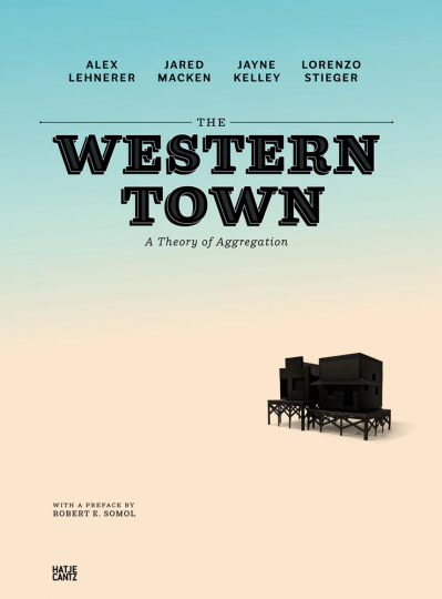 The Western Town. A Theory of Aggregation.