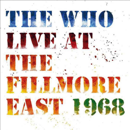 The Who. Live At The Fillmore East 1968. 2 CDs.