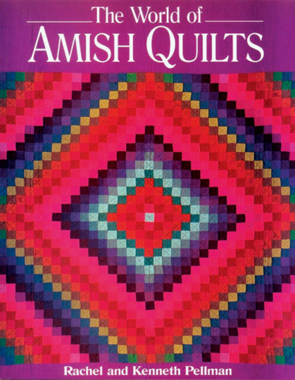 The World of Amish Quilts.