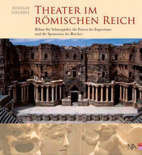 Theater im Römischen Reich. Bühne für Schauspieler, die Feiern des Imperiums und die Sponsoren des Reiches.