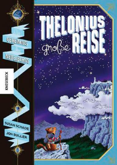 Thelonius« große Reise. Das Geheimnis des Nebelbergs. Graphic Novel.