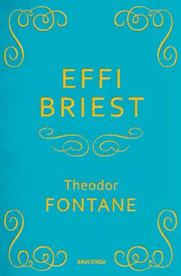 Theodor Fontane. Effi Briest.