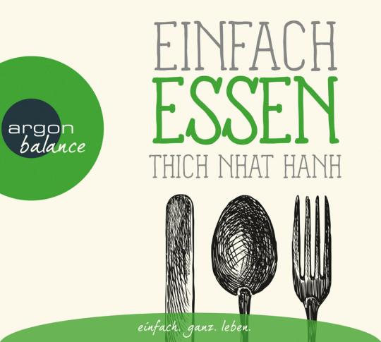 Thich Nhat Hanh. Einfach essen. CD.