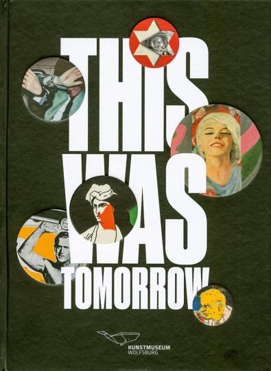 This Was Tomorrow. Die Erfindung der Pop Art in Großbritannien.
