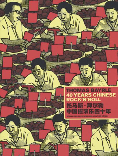 Thomas Bayrle. 40 Years Chinese Rock'n'Roll.