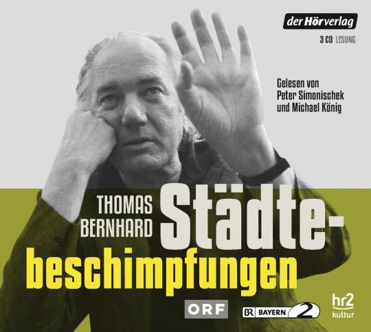 Thomas Bernhard. Städtebeschimpfungen. 3 CDs.
