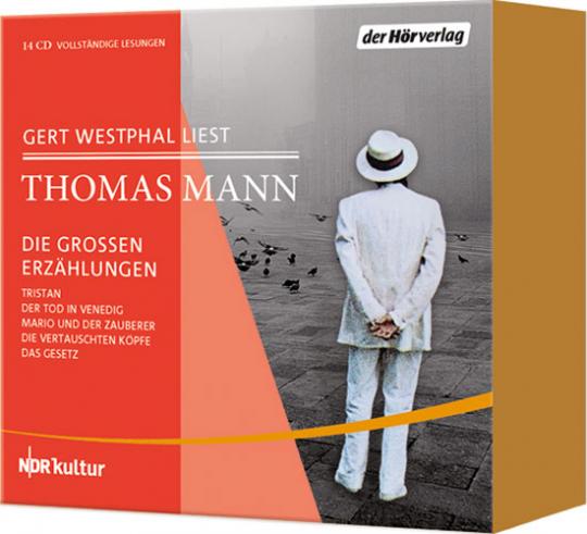 Thomas Mann. Die großen Erzählungen