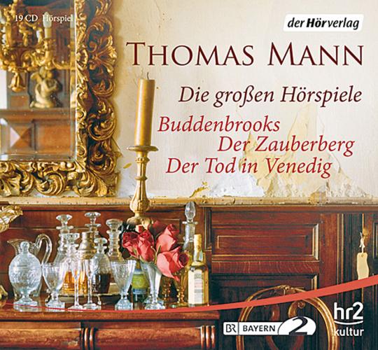 Thomas Mann. Die großen Hörspiele in Originalaufnahmen. »Buddenbrooks«, »Der Zauberberg«, »Der Tod in Venedig«. 19 CDs.