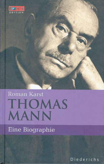 Thomas Mann. Eine Biographie.