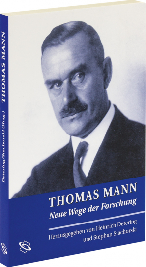 Thomas Mann. Neue Wege der Forschung.